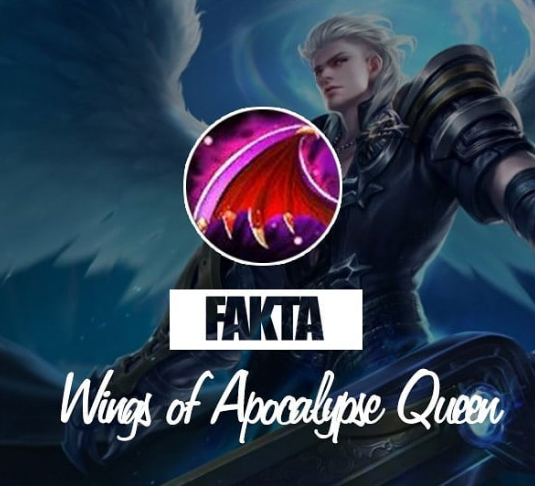Fakta Wings of Apocalypse Queen